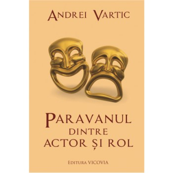 Paravanul dintre actor si rol